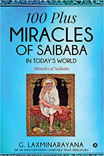 Buy 100 plus Miracles of Saibaba in today's world : Miracles