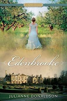 Edenbrooke: A Proper Romance by [Donaldson, Julianne]
