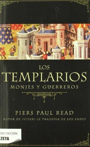 Los templarios (Zeta No Ficcion) (Spanish Edition) - Paul Piers Read
