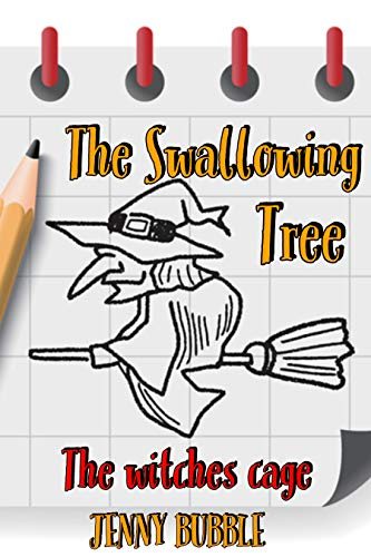 The Swallowing Tree II: The Witches Cage]()