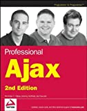 img - for Professional Ajax, 2nd Edition by Nicholas C. Zakas (2007-03-12) book / textbook / text book