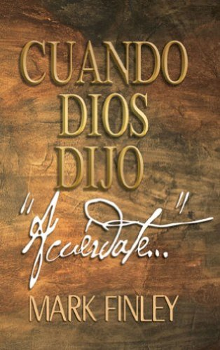 Cuando dios dijo acurdate spanish edition kindle edition by cuando dios dijo acurdate spanish edition by finley mark fandeluxe Image collections