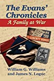 img - for The Evans' Chronicles: A Family at War book / textbook / text book