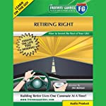 Retiring Right: How to Invent the Rest of Your Life! | Jim Selman