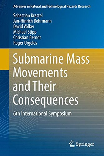 Submarine Mass Movements and Their Consequences: 6th International Symposium (Advances in Natural and Technological Hazards Research)