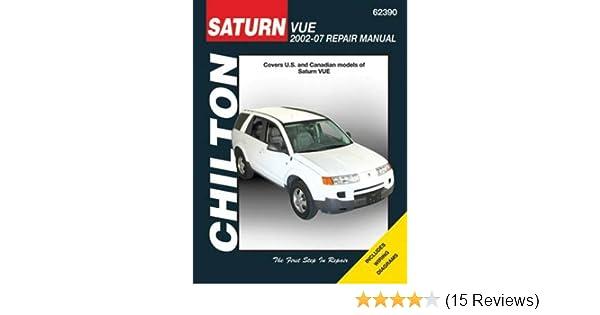 saturn vue 2002 2007 chilton automotive books chilton rh amazon com 2010 Saturn Vue 2009 saturn vue owner's manual download