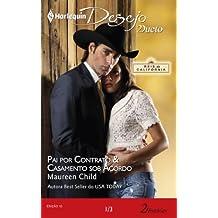 Reis da Califórnia 1 de 3: Harlequin Desejo Dueto - ed.10