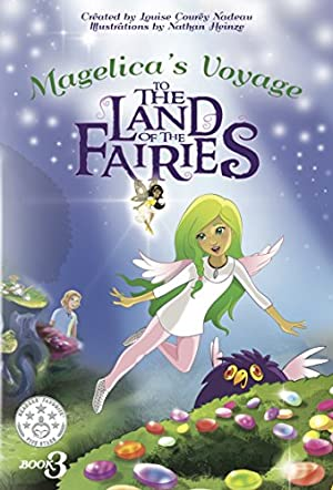 Magelica's Voyage to the Land of the Fairies