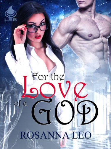 For the Love of a God by [Leo, Rosanna]