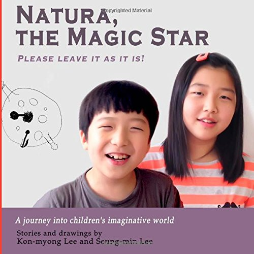 Read Online Natura, the Magic Star: Please leave it as it is pdf
