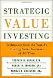 img - for Strategic Value Investing: Practical Techniques of Leading Value Investors book / textbook / text book