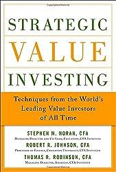 Strategic Value Investing: Practical Techniques of Leading V
