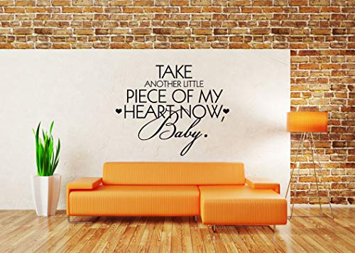 Wall Vinyl Sticker Take Another Little Piece Of My Heart Now Baby Quote Phrase Mural Decal Art Decor LP2261 (Take Another Little Piece Of My Heart Baby)