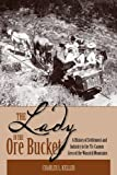 The Lady in the Ore Bucket, Charles L. Keller, 1607810212