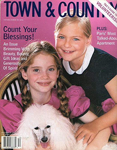 Town & Country December 1998 Magazine COUNT YOUR BLESSINGS! AN ISSUE BRIMMING WITH BEAUTY BOUNTY GIFT IDEAS AND GENEROSITY OF SPIRIT Paris