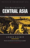 The Resurgence of Central Asia 9781856491310