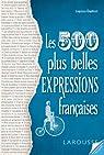 Nos 500 expressions populaires préférées par Gaston