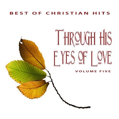Best of Christian Hits: Throug...