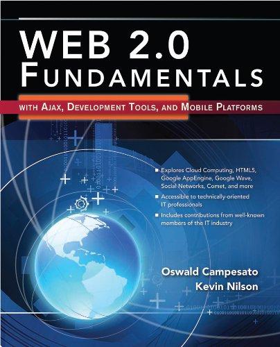 Download WEB 2.0 Fundamentals with Ajax, Development Tools, and Mobile Platforms Pdf