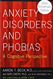 img - for Anxiety Disorders and Phobias: A Cognitive Perspective book / textbook / text book