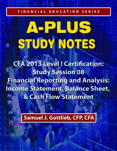 APSN CFA 2013 Level 1 Study Session Income Statement, Balance Sheet, and Cash Flow Statement
