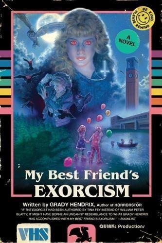 """""""My Best Friend's Exorcism - A Novel"""" av Grady Hendrix"""