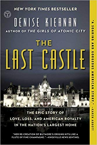 - [By Denise Kiernan ] The Last Castle: The Epic Story of Love, Loss, and American Royalty in the Nation's Largest Home (Paperback)【2018】by Denise Kiernan (Author) (Paperback)
