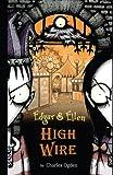 High Wire, Charles Ogden, 1416915001