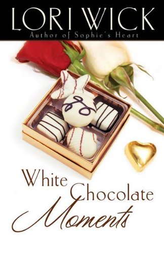 White Chocolate Moments by [Wick, Lori]
