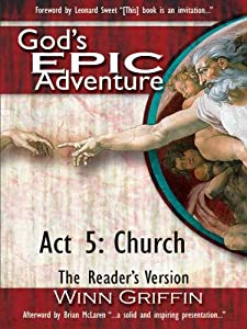 God's EPIC Adventure | Act 5. Church (The Reader's Version)