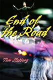 End of the Road, Tom Slattery, 0595159028