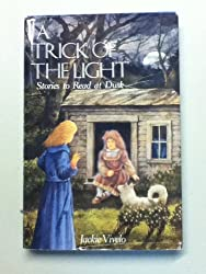 A Trick of the Light: Stories to Read at Dusk