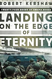 Book Cover: Landing on the Edge of Eternity: Twenty-Four Hours at Omaha Beach