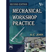 Mechanical Workshop Practice, 2/E