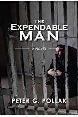 The Expendable Man (a political thriller) Kindle Edition