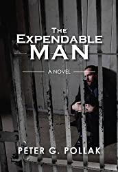 The Expendable Man (a political thriller)