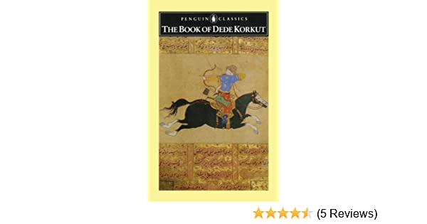 Amazon the book of dede korkut penguin classics ebook amazon the book of dede korkut penguin classics ebook geoffrey lewis kindle store fandeluxe Image collections