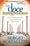 img - for Las Doce Transgresiones (Spanish Edition) by Sergio Scataglini (2002-09-23) book / textbook / text book