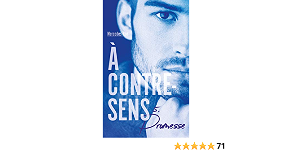À contre-sens - Tome 5 - Promesse (French Edition)