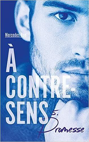 À contre-sens - Tome 5 - Promesse (Hors-séries): Amazon.es ...