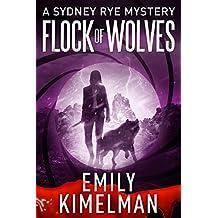 Flock of Wolves (A Sydney Rye Mystery, Book #10)