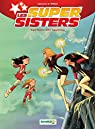 Les Super Sisters, tome 2-2 : Contre supers clones par Maury