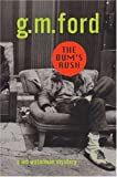 The Bum's Rush, G. M. Ford, 0802732992