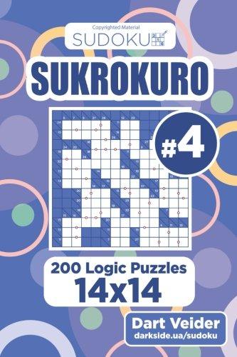 Sudoku Sukrokuro - 200 Logic Puzzles 14x14 (Volume 4) pdf