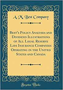 Best's Policy Analyses and Dividend Illustrations of All ...