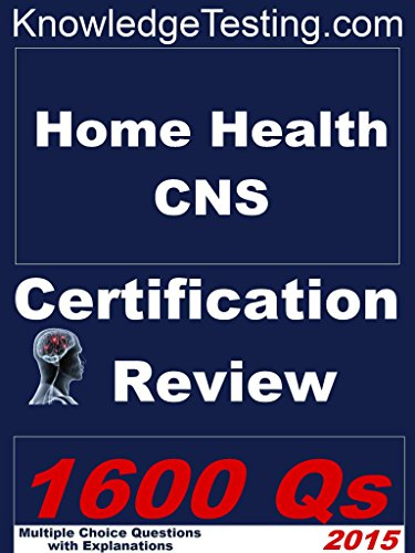 Home Health Certified Nurse Specialist Review (Certification in Home Health Nursing Book 1) Pdf