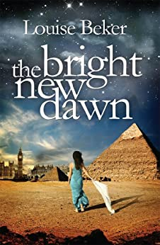 The Bright New Dawn by [Beker, Louise]