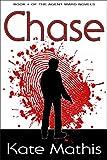 Chase (Agent Ward Novels Book 4)