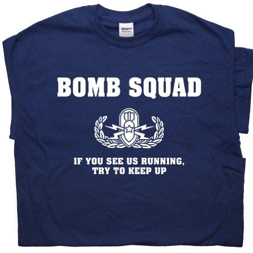 L - Bomb Squad T Shirt If You See Us Running Try To Keep Up Funny Vintage Military Shirt Police Shirt Fireman Shirtmandude (Print T-shirt Bombs)