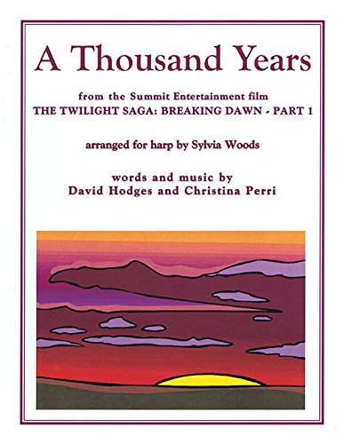 A Thousand Years from The Twilight Saga: Breaking Dawn, Part 1: Arranged for Harp